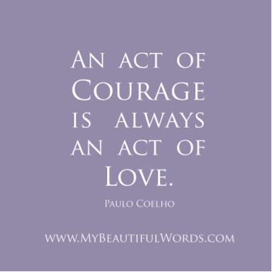 courage as love