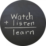 "chalkboard reading ""watch + listen = learn"""